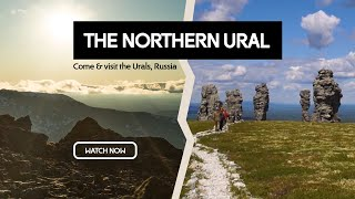 The Northern Ural | Come and Visit the Urals, Russia #10