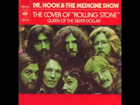 Dr Hook & The Medicine Show - The Cover Of The Rolling Stone