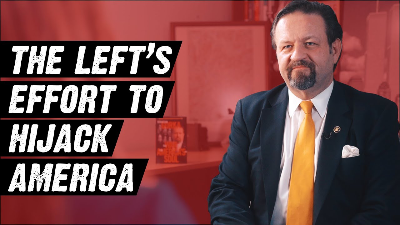 Sebastian Gorka On The Left's Efforts To Hijack America, Trump's Presidency And More