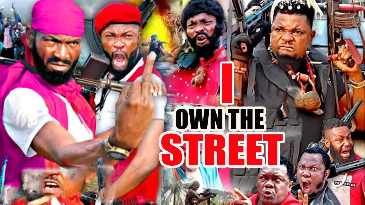 Download I OWN THE STREET Complete Part 1&2- [NEW MOVIE]SYLVESTER MADU LATEST NIGERIAN NOLLYWOOD MOVIE 2021