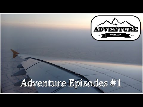 [Adventure Australia] Ep. #1 - 48 hours, from London to Melbourne
