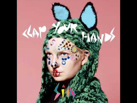 Sia - Clap Your Hands (Fred Falke Radio)