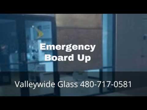 Best Emergency Glass Board Up Company Phoenix Arizona