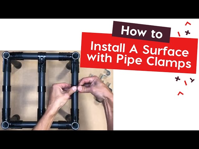How To Install A Surface with Pipe Clamps and AO-SHIM | tinktube