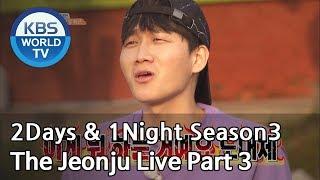 2Days & 1Night Season3 : The Jeonju Live Part 3 [ENG, THA  / 2018.12.02]