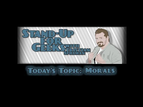 Stand Up for Geeks: Morals!