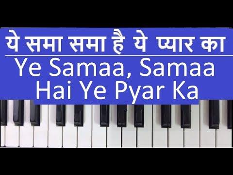 play ye sama, sama hai ye pyar ka - harmonium piano notes tutorial