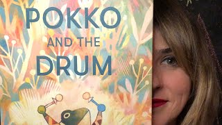 Pokko and the Drum By Matthew Forsythe Read By Lolly Hopwood