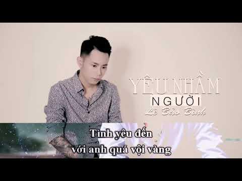 Karaoke   Yêu nhầm người - Lê Bảo Bình   Best chuẩn