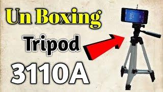 Unboxing & Review | Tripod 3110A | Ham Ajj Tripod Ki Unboxing Karengy