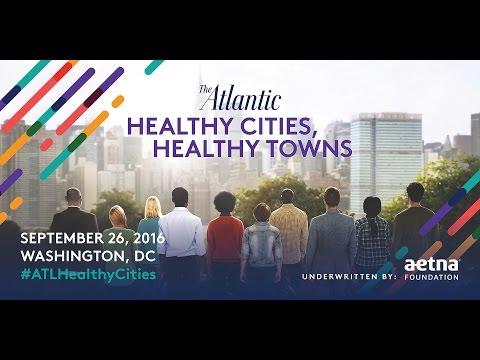 Healthy Cities, Healthy Towns: An Atlantic Forum