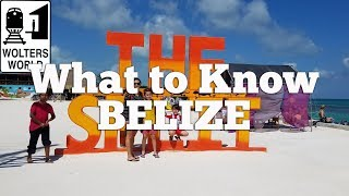 Belize - What to Know Before You Visit Belize