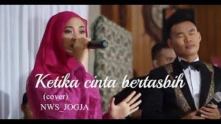 Ketika Cinta Bertasbih (KCB) - Melly feat Amee by NWS JOGJA (Cover)