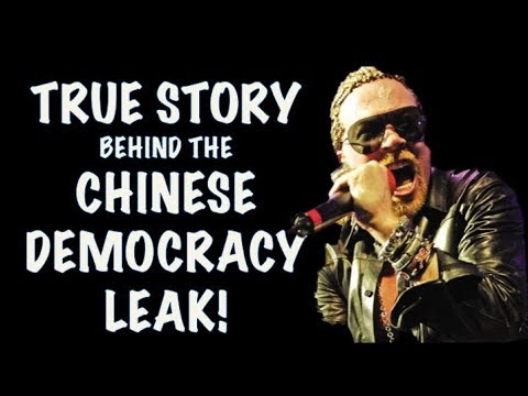 Guns N' Roses: The True Story Behind the Chinese Democracy Leak!