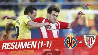 Resumen de Villarreal CF vs Athletic Club (1-1)