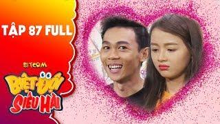 Biệt đội siêu hài | tập 87 full: Hồng Thanh dành cho tuổi thanh xuân cưa Lan Hương và cái kết đắng