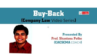 Buyback of Shares under Companies Act 2013 explained by CS Shantanu Pethe