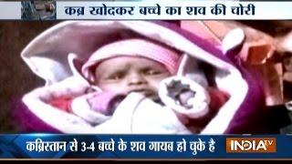 Baby's Body Stolen from Graveyard in Delhi