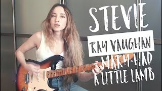 Stevie Ray Vaughan - Mary Had A Little Lamb cover by Yana