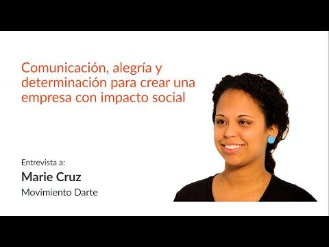 Comunicación, Alegría y Emprendimientos Sociales - Entrevista a Marie Cruz (Movimiento Darte)