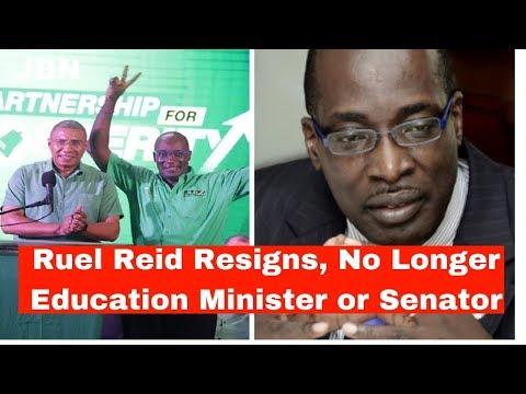 Ruel Reid Resigns, No Longer Education Minister or Senator/JBN