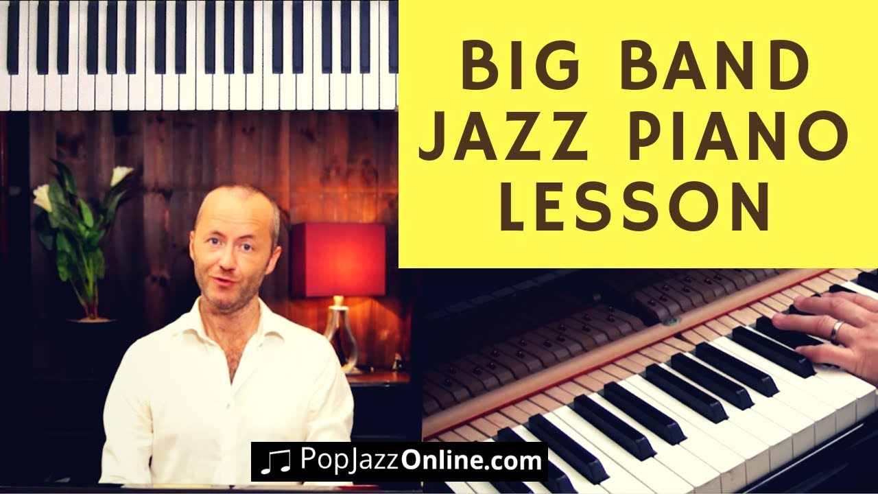 How to play piano in a jazz big band