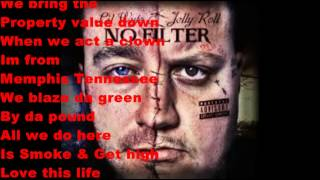 Smoke & Get High (Lyrics)- Lil Wyte & Jelly Roll Ft. Rell & Ceaz
