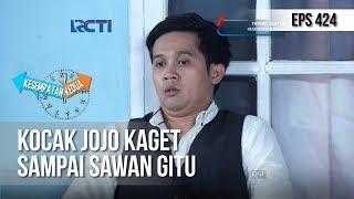 KESEMPATAN KEDUA - Kocak Jojo Kaget Sampai Sawan Gitu [6 MARET 2019]