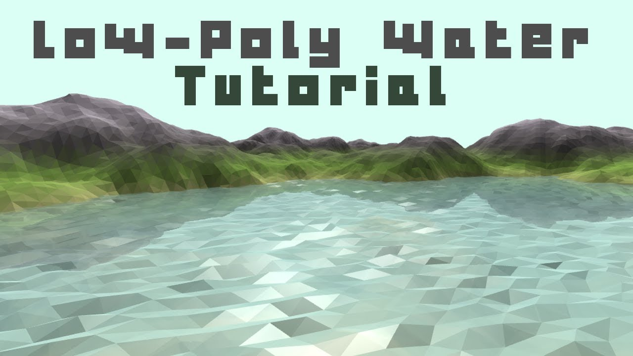 OpenGL Low-Poly Water Tutorial