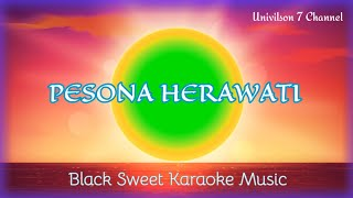 "KARAOKE LAGU ""PESONA HERAWATY "" (Black Sweet)"
