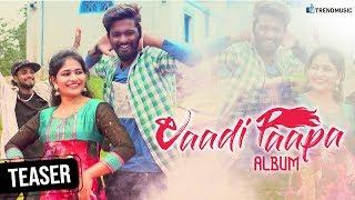 Vaadi Paapa Album Teaser | Tamil Folk Song | Mathichiyam Bala | Ashwin Johnson | TrendMusic