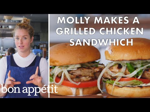 Molly Makes a Grilled Chicken Sandwich | From the Test Kitchen | Bon App茅tit