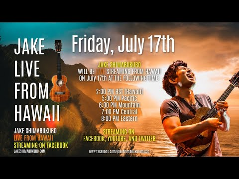 "Jake Shimabukuro- FRIDAY - July 17th - ""LIVE From Hawaii"""