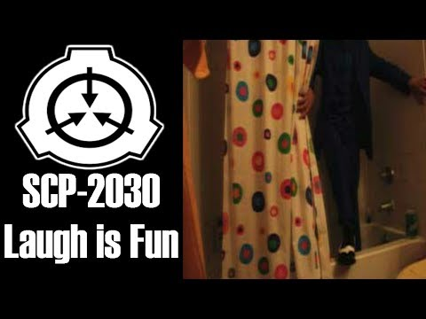 SCP-2030 Laugh is Fun | Object Class:...
