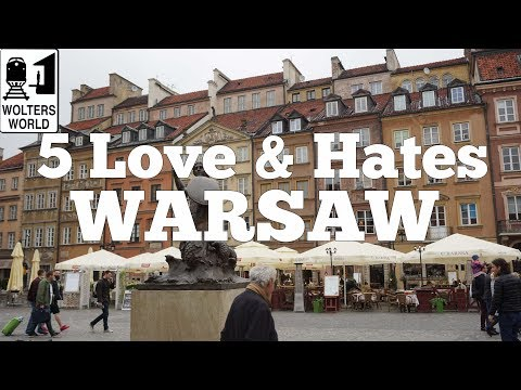 Visit Warsaw - 5 Love & Hates of Warsaw, Poland