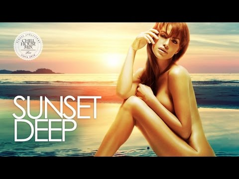 Sunset Deep ✭ Best of Deep & Tropical House Music | Chill Out Mix 2017