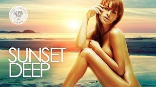 Sunset Deep ✭ Best of Deep & Tropical House Music | Chill Out Mix 2017
