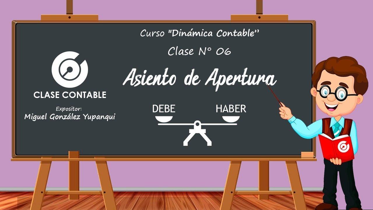 Asientos de Apertura | Curso Dinámica Contable - Clase 6