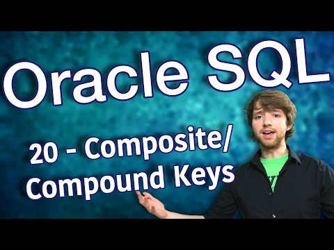 Oracle SQL Tutorial 20 - How to Create Composite Primary Keys
