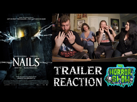 """Nails"" 2017 Horror Movie Trailer Reaction - The Horror Show"