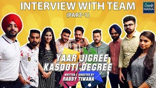 Who Got How Much Money for Doing Yaar Jigree Kasooti Degree? | Team Interview Part - 1