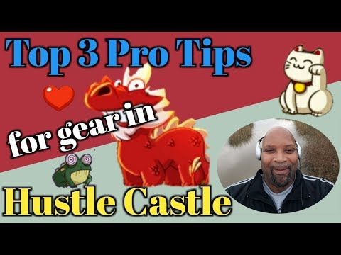 Hustle Castle Top 3 Pro Tips For Gear | Book 4 - Chp 31 |