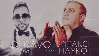DJ DAVO - FT HAYKO ????*KAXOTEM QEZ HAMAR*????