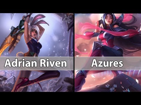 [ Adrian Riven ] Riven vs Irelia [ Azures ] Top - Adrian Riven Stream