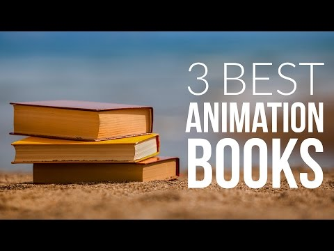 3 Books Every Animator Should Own