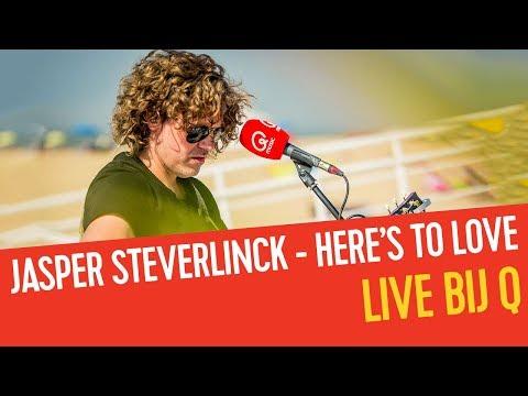 Jasper Steverlinck - Here's To Love   Live bij Q