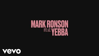 Mark Ronson - When U Went Away (Audio) ft. YEBBA