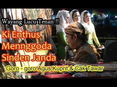 Ki Enthus Pancen lucu ; Menggoda Sinden janda Nov 2017 ; Wayang Goro -goro di Bjn