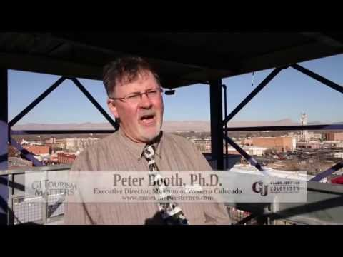 Tourism Matters: Peter Booth, Museum of Western Colorado