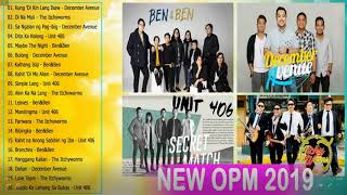 Download December Avenue, Unit 406, Itchyworms, Ben And Ben Nonstop OPM Tagalog Love Songs Playlist 2019 Mp3